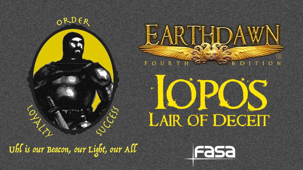 [Earthdawn] Iopos : Lair of Deceit sur Kickstarter