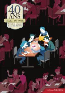 40 ans de Jeu de Rôle, tome 2 (1984-1993)