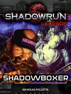 romansSR_Legends_Shadowboxer