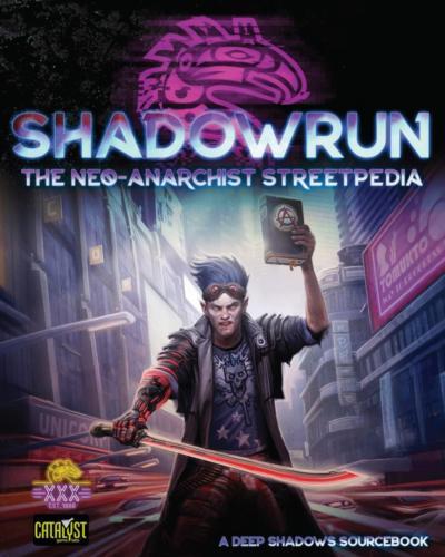 Shadowrun: Neo-Anarchist's Streetpedia